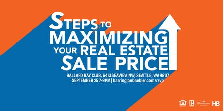 Steps To Maximizing Your Real Estate Sales Price with Aaron Harrington tickets