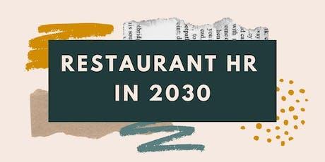 Restaurant HR in 2030 tickets