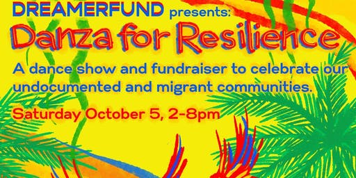 DreamerFund Presents: 2nd Annual Danza for Resilience