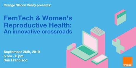 FemTech & Women's Reproductive Health: An innovation crossroads tickets