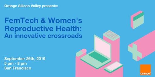 FemTech & Women's Reproductive Health: An innovation crossroads
