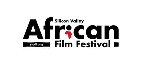 Film Screening: Silicon Valley African Film Festival (Session 1) tickets