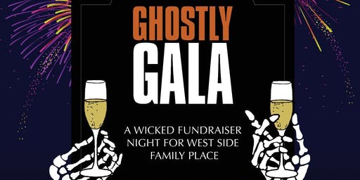 Ghostly Gala - A Fundraiser for West Side Family Place