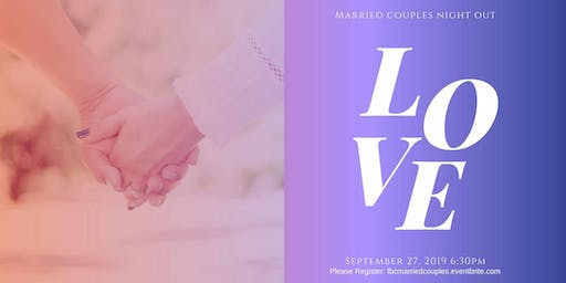 Married Couples' Night Out -  September 27, 2019