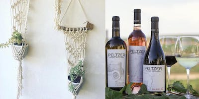 Wine & Macrame Workshop at Peltzer Winery