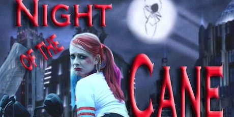 Night of the Cane tickets