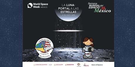 World Space Week / Semana Mundial del Espacio 2019 boletos