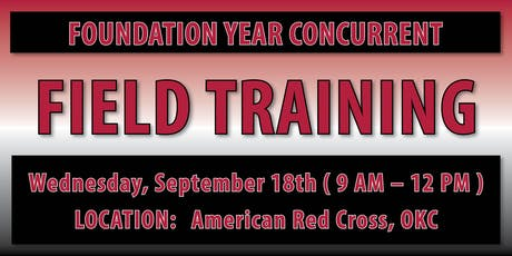 Foundation Year Concurrent Field Training - OKC tickets