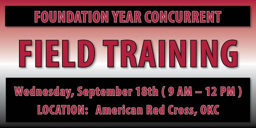 Foundation Year Concurrent Field Training - OKC