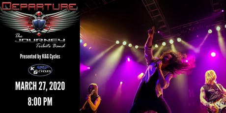 Departure- The Journey Tribute Band presented by K&G Cycles tickets