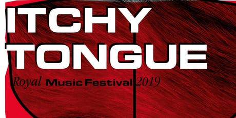 Itchy Tongue Royal Music Festival 2019 tickets