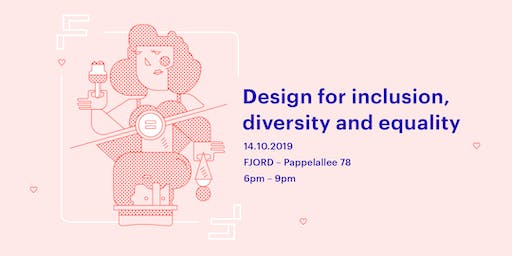 Design for Inclusion, Equality & Diversity