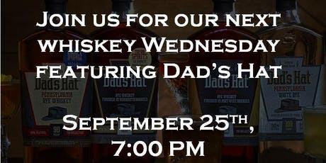 Whiskey Wednesday - Dad's Hat tickets