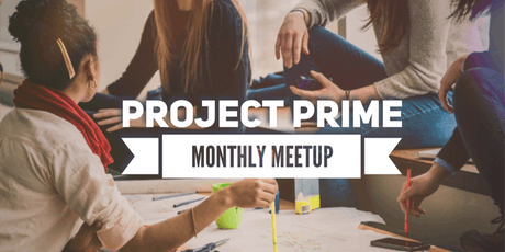 Project Prime Monthly Meetup tickets