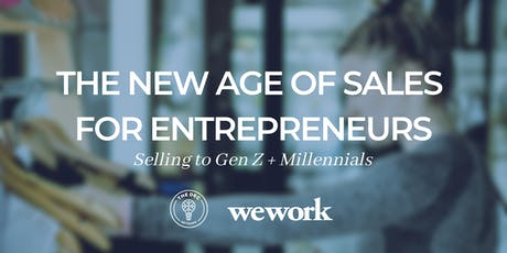 The New Age of Sales for Entrepreneurs: Selling to Gen Z + Millennials tickets
