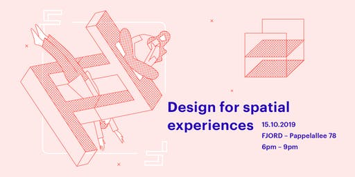 Design for spatial experiences