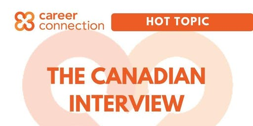 The Canadian Interview