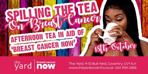 Spilling the tea on breast cancer @ The Yard