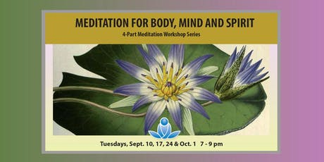 Meditation for Body, Mind and Spirit Series 2 or 4 tickets