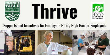 Thrive:  Supports and Incentives for Employers Hiring High Barrier Employees tickets