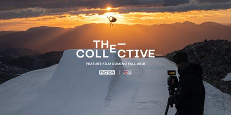 The Collective - Faction Ski Film Denver Premiere tickets
