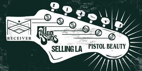 PISTOL BEAUTY, SELLING L.A., FALLEN SUNS, RECEIVER tickets