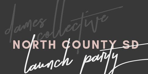 Dames Collective North County SD Launch Party