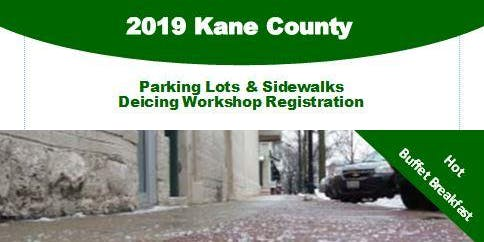2019 Kane County Parking Lots & Sidewalks Deicing Workshop