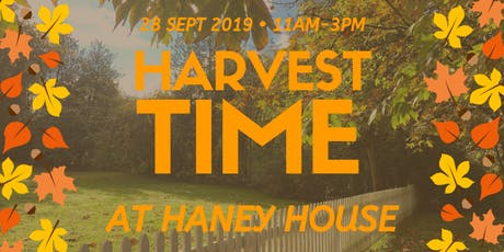 Harvest Time At Haney House tickets