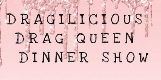 DRAGILICIOUS  DRAG QUEEN DINNER SHOW