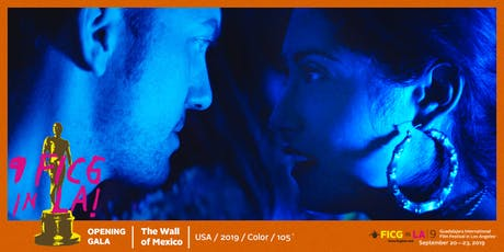 OPENING GALA - The Wall of Mexico tickets