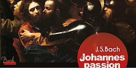 J.S. Bach Johannes-passion/Passion selon Saint-Jean entradas