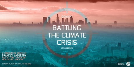 CONTEXT Battling the Climate Crisis  - LA Edition - tickets