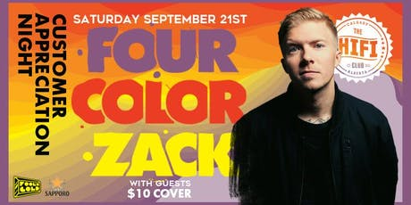 Customer Appreciation Night w/ Four Color Zack & Guests tickets