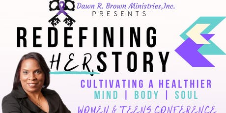 Redefining HERstory: Cultivating a Healthier Mind, Body, and Soul tickets