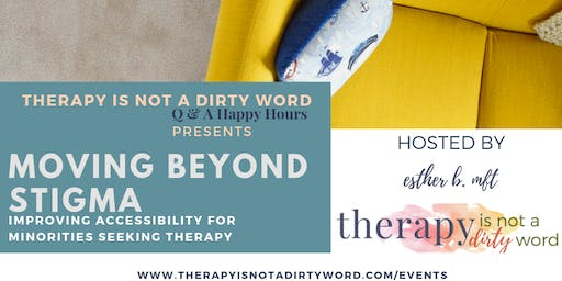 Therapy Is Not A Dirty Word - Q & A Happy Hour Featuring Ayana Therapy @ Kindred Space LA