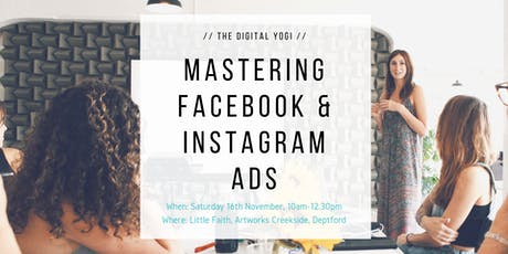 Mastering Facebook and Instagram Ads - Level 1 tickets