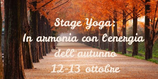 Stage Yoga: In armonia con l'energia dell'autunno