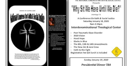 """""""Why Sit We Here Until We Die?""""  Faith & Justice Conference tickets"""