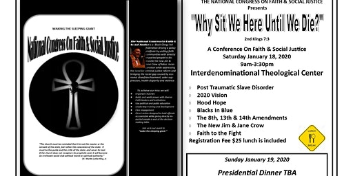 """""""Why Sit We Here Until We Die?""""  Faith & Justice Conference"""