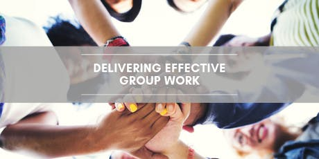 Delivering Effective Group Work tickets