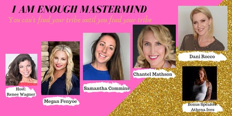 I AM ENOUGH MASTERMIND tickets
