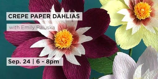 Crepe Paper Dahlias with Emily Paluska