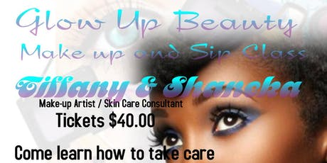 Glow Up Beauty Makeup and Sip class tickets