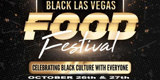 3rd Annual Black Las Vegas Food Festival & Black Business Week