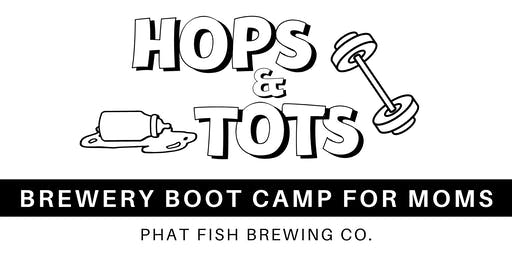 Hops & Tots: Brewery Boot Camp for Moms
