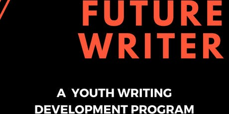 Future Writer - A Youth Writing Development Program tickets
