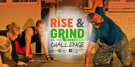 Rise and Grind on the Weekend Challenge tickets