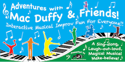 Adventures with Mac Duffy & Friends! Interactive Musical Improv For Kids!