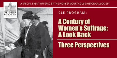 Pioneer Courthouse Historical Society Annual Meeting and CLE Program tickets